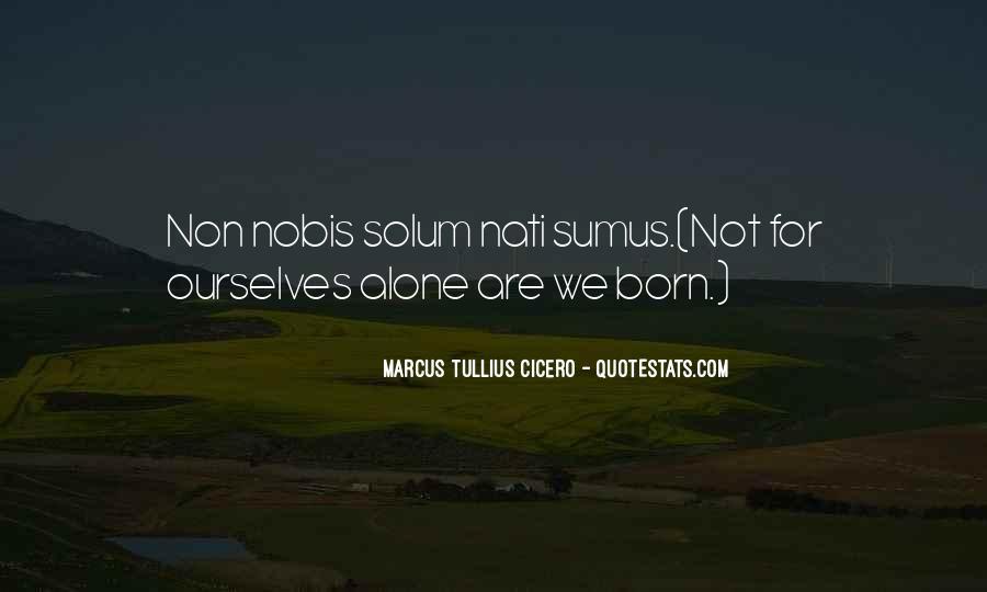 You Were Born Alone Quotes #170013
