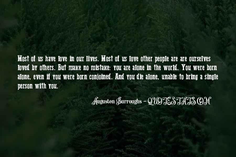 You Were Born Alone Quotes #213305