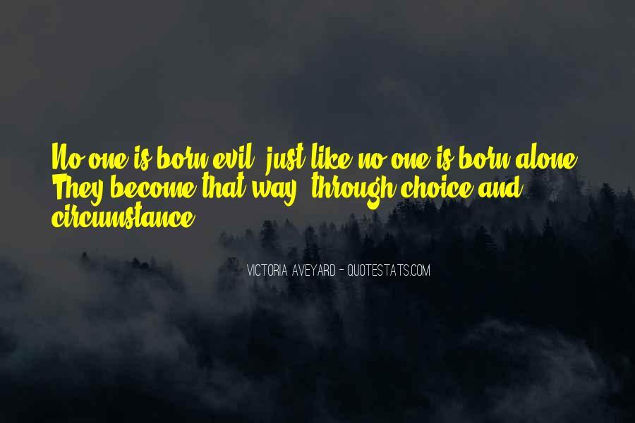 You Were Born Alone Quotes #334692