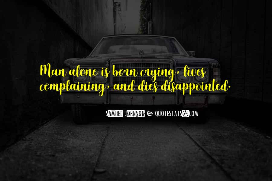 You Were Born Alone Quotes #692436