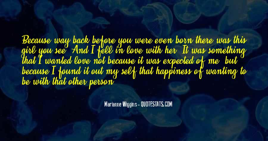 You Were Born To Love Me Quotes #1763451