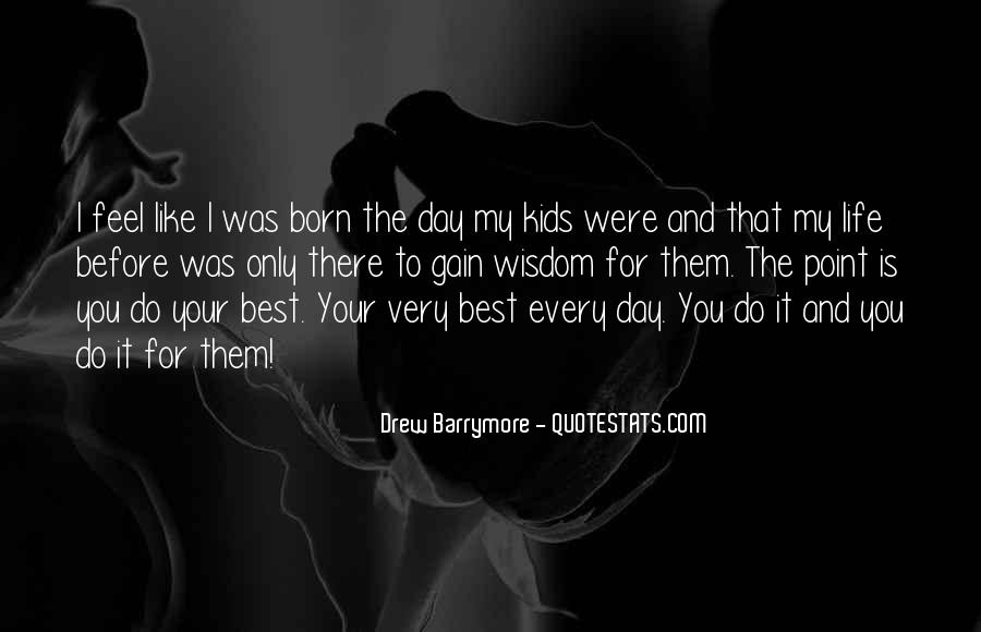You Were Born To Love Me Quotes #31902