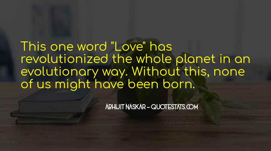 You Were Born To Love Me Quotes #57265