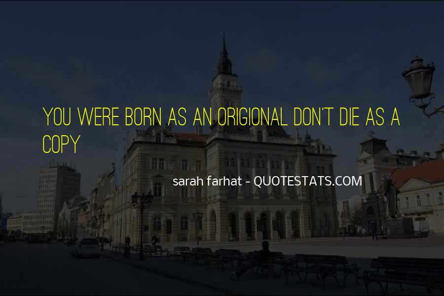You Were Born To Love Me Quotes #92821