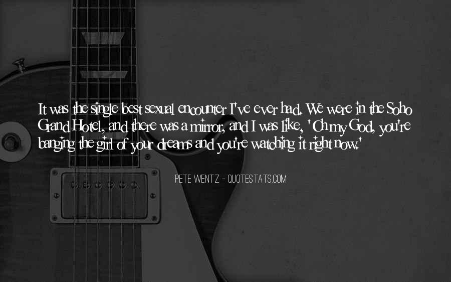 You Were The Best I Ever Had Quotes #1158522
