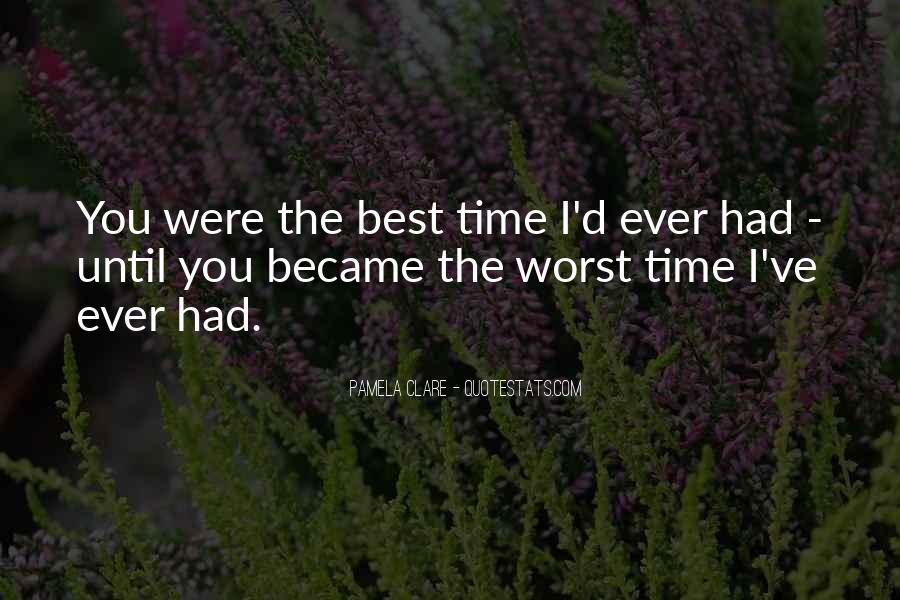 You Were The Best I Ever Had Quotes #911488