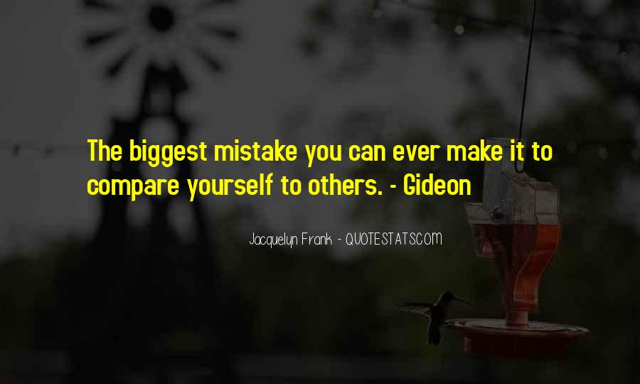 You Were The Biggest Mistake Quotes #152524