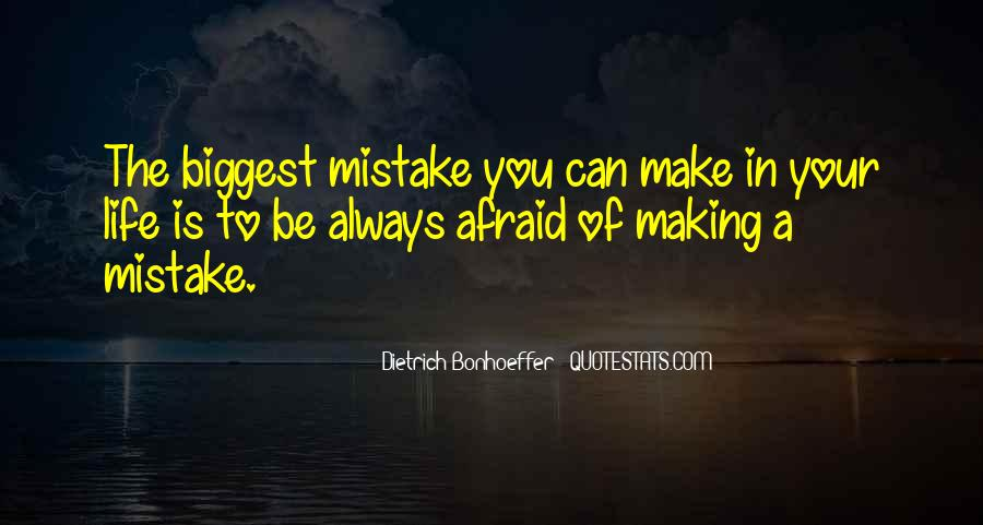You Were The Biggest Mistake Quotes #21502