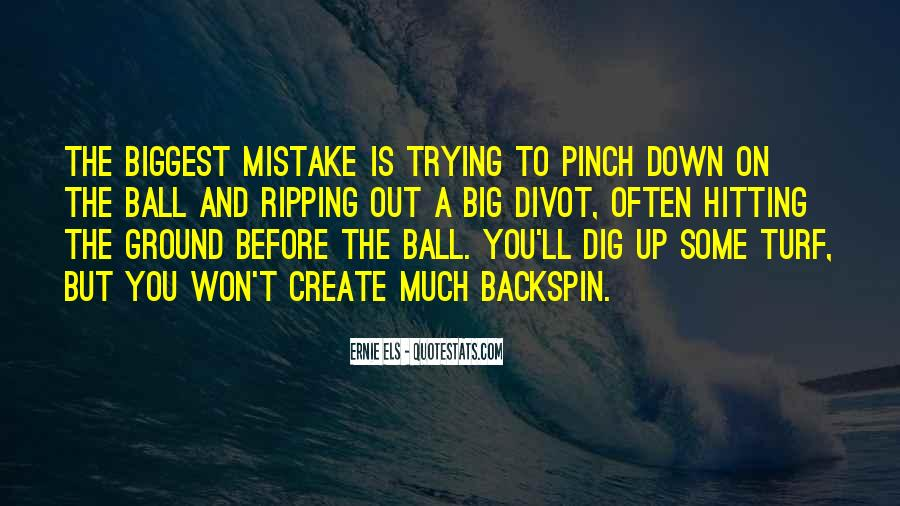 You Were The Biggest Mistake Quotes #220502