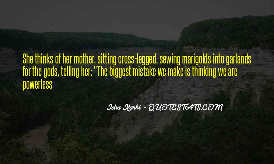 You Were The Biggest Mistake Quotes #245430