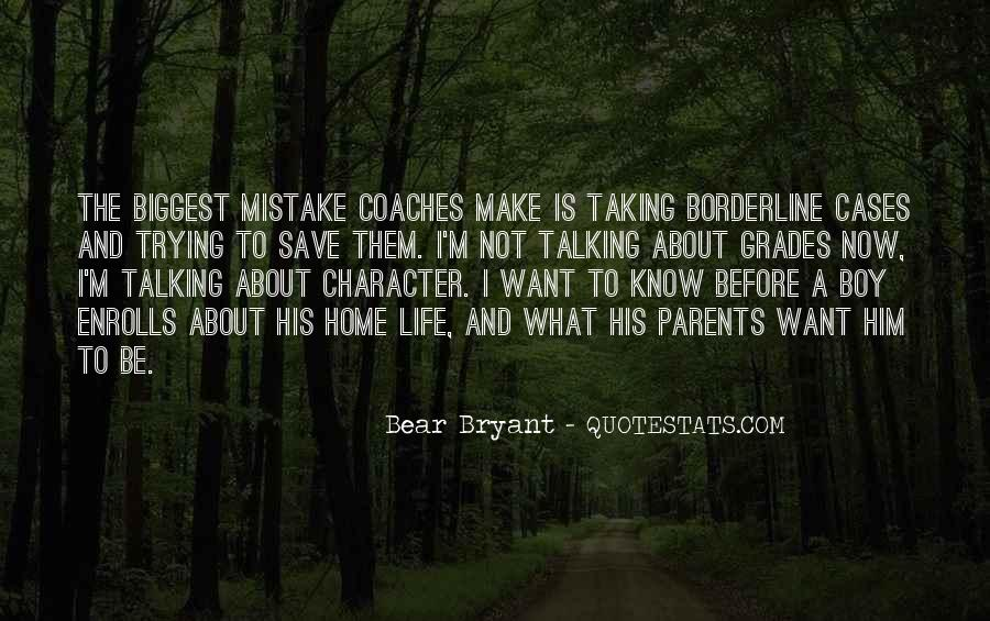 You Were The Biggest Mistake Quotes #252799