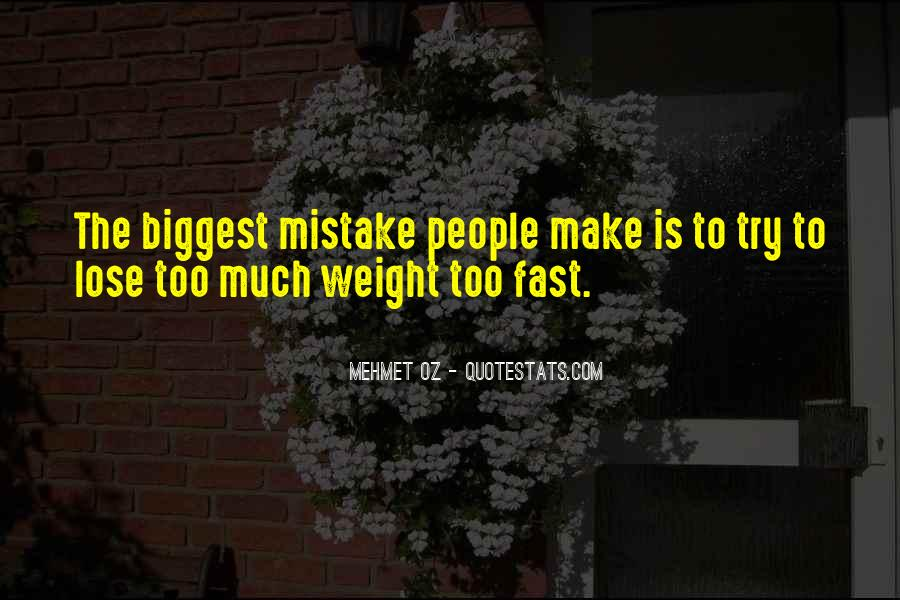 You Were The Biggest Mistake Quotes #398944