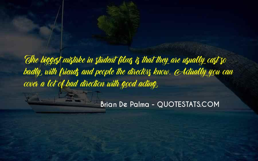 You Were The Biggest Mistake Quotes #427046