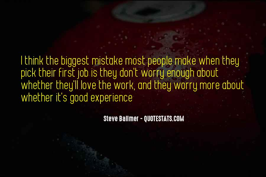 You Were The Biggest Mistake Quotes #44860