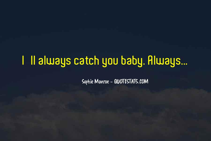 You Will Always Be My Baby Quotes #143480