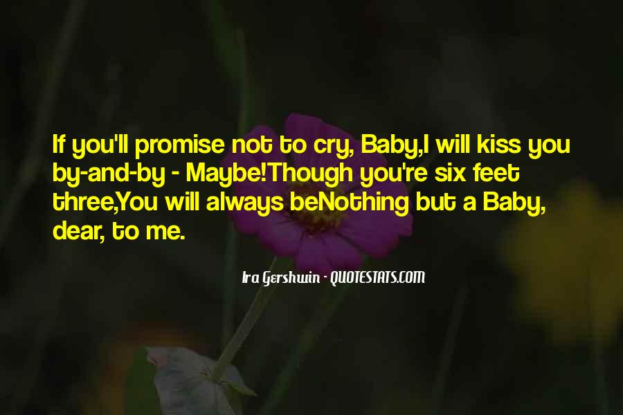 You Will Always Be My Baby Quotes #93524
