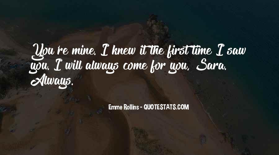 You Will Always Come First Quotes #1185742