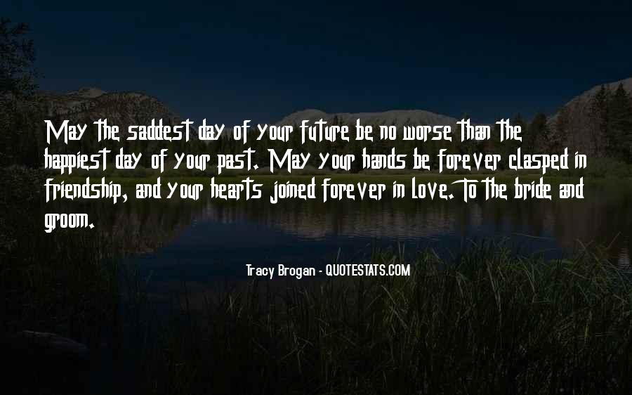 You Will Be Forever In Our Hearts Quotes #104479