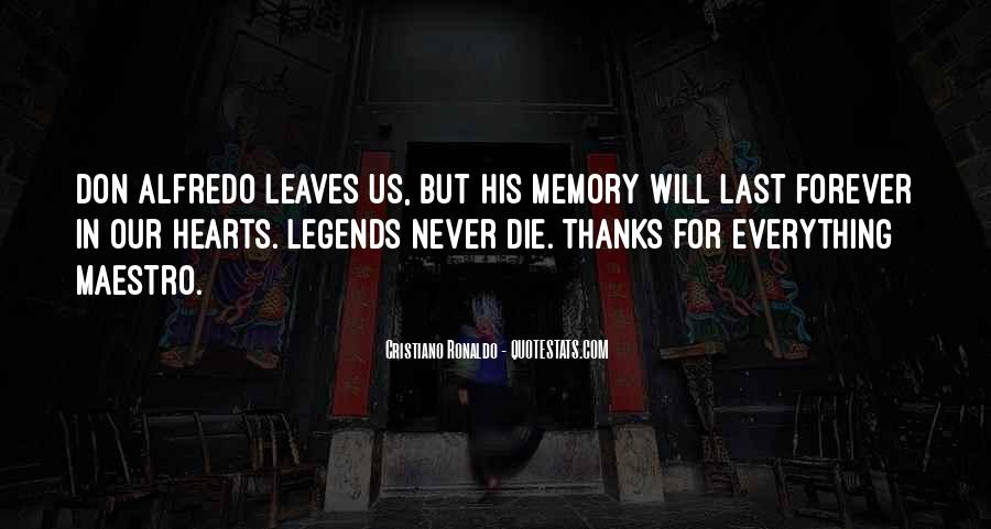 You Will Be Forever In Our Hearts Quotes #149631