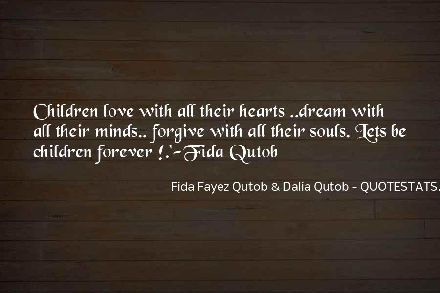 You Will Be Forever In Our Hearts Quotes #510091