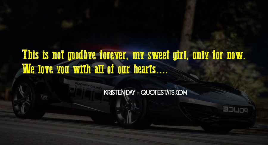 You Will Be In Our Hearts Forever Quotes #553186