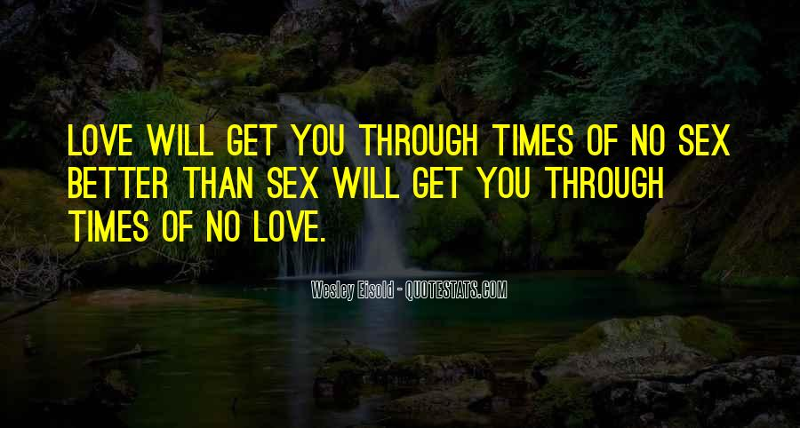You Will Get Through Quotes #1278315