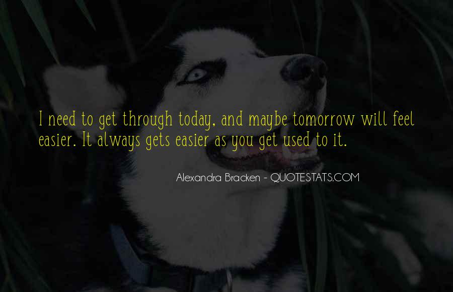 You Will Get Through Quotes #573837