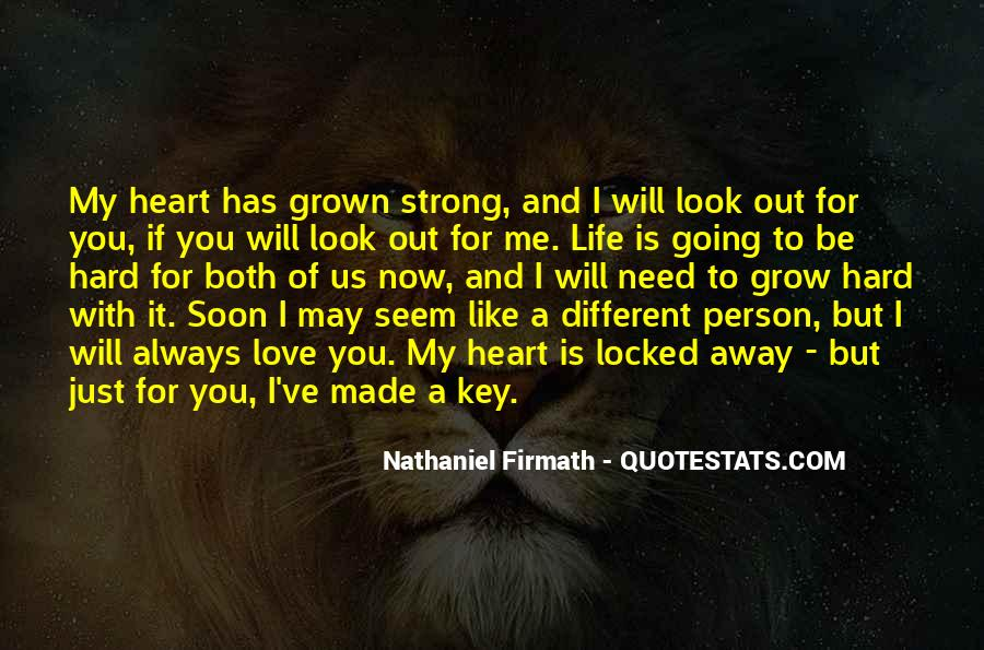 You Will Look For Me Quotes #1040485