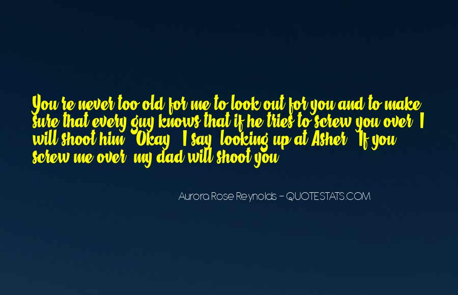 You Will Look For Me Quotes #10459