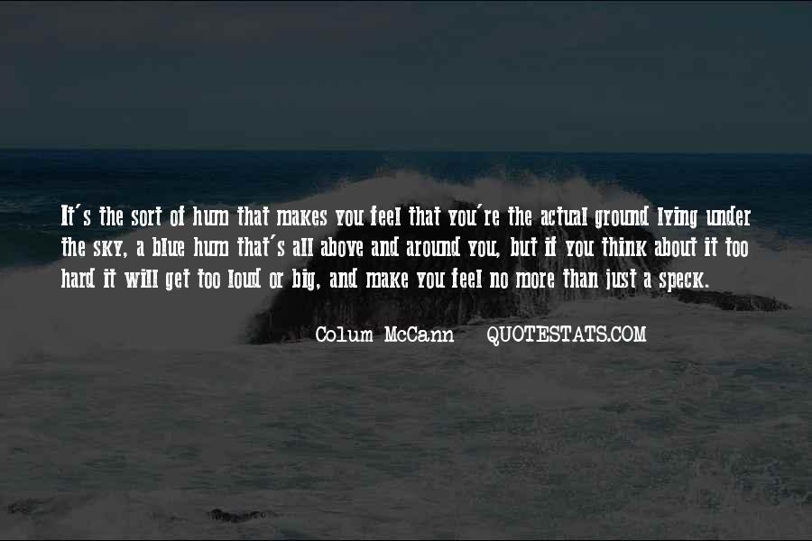 You Will Make It Quotes #110834