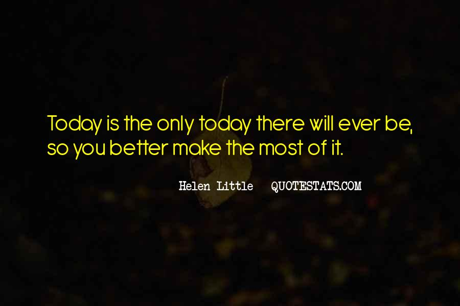 You Will Make It Quotes #19151