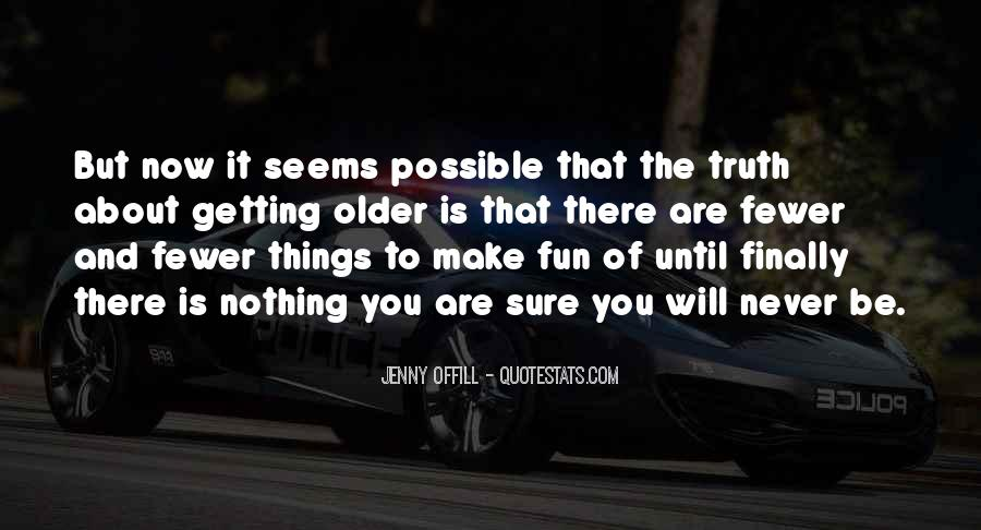 You Will Make It Quotes #39302