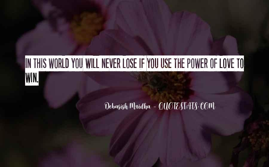 You Will Never Lose Quotes #1724862