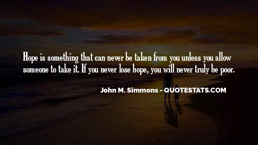 You Will Never Lose Quotes #176700