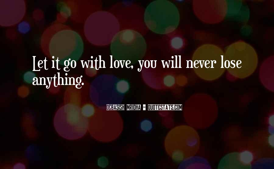 You Will Never Lose Quotes #1800056