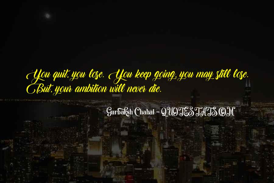 You Will Never Lose Quotes #208305