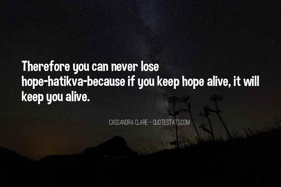You Will Never Lose Quotes #394334