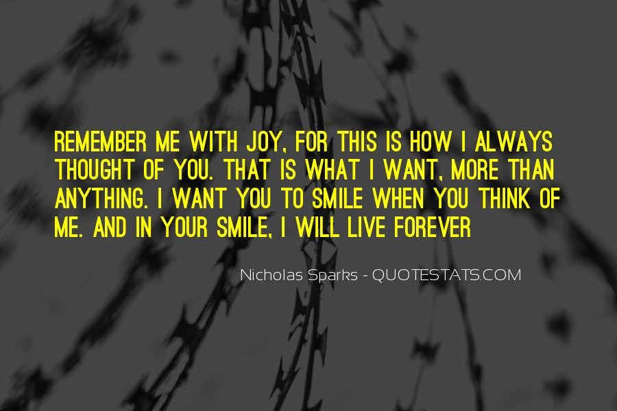You Will Think Of Me Quotes #281010