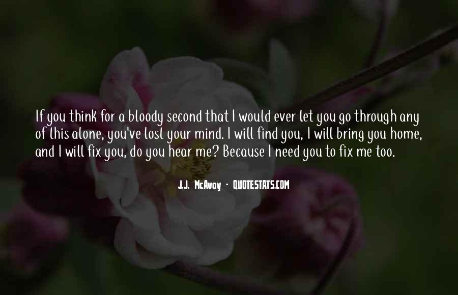 You Will Think Of Me Quotes #453419