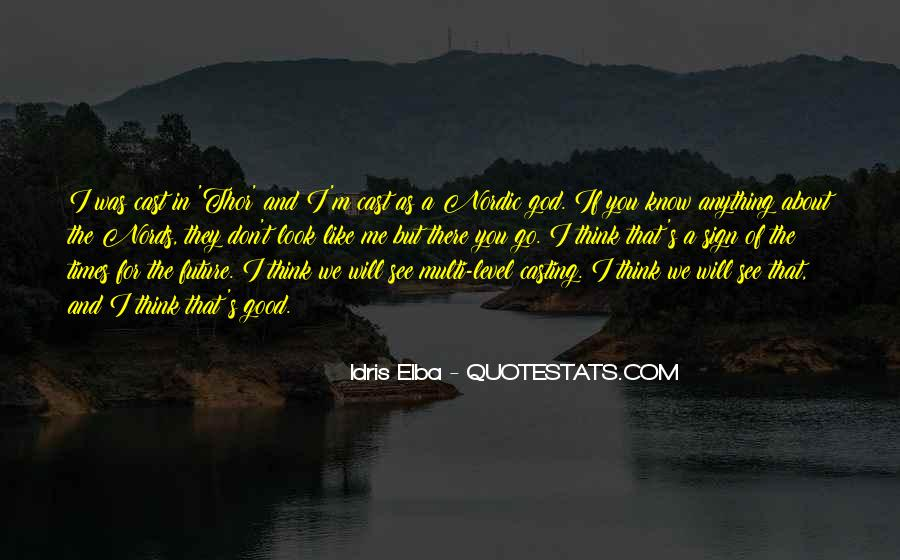 You Will Think Of Me Quotes #550148