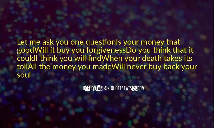 You Will Think Of Me Quotes #638968