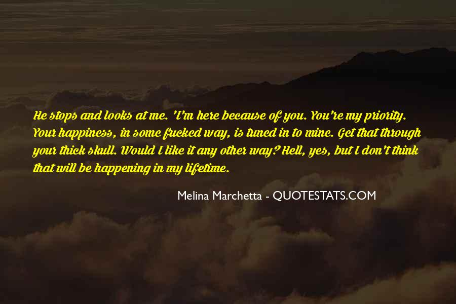 You Will Think Of Me Quotes #766446