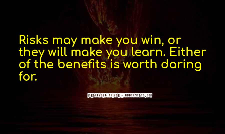 You Win Some You Learn Some Quotes #129837