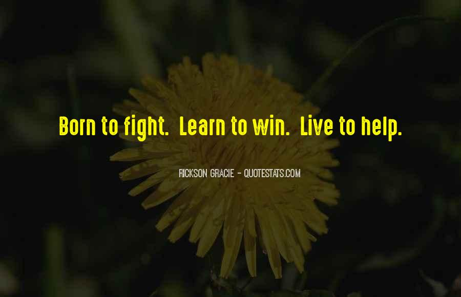You Win Some You Learn Some Quotes #387767