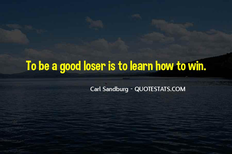 You Win Some You Learn Some Quotes #460825