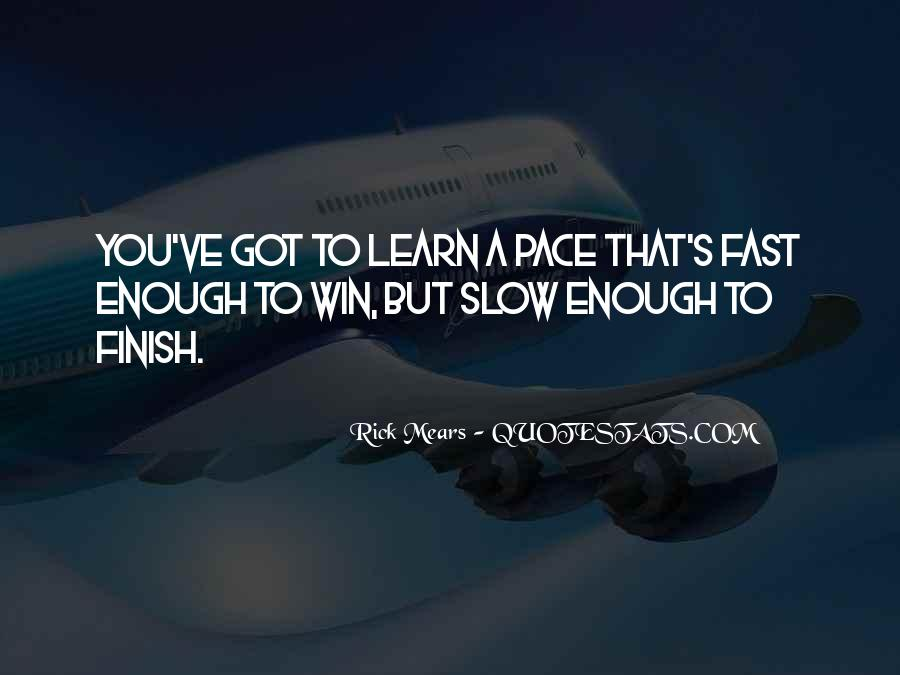 You Win Some You Learn Some Quotes #64750