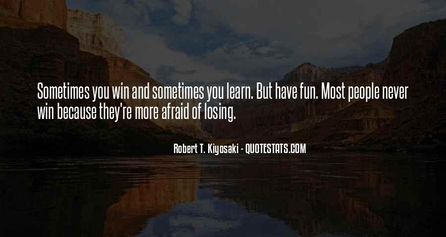 You Win Some You Learn Some Quotes #80476