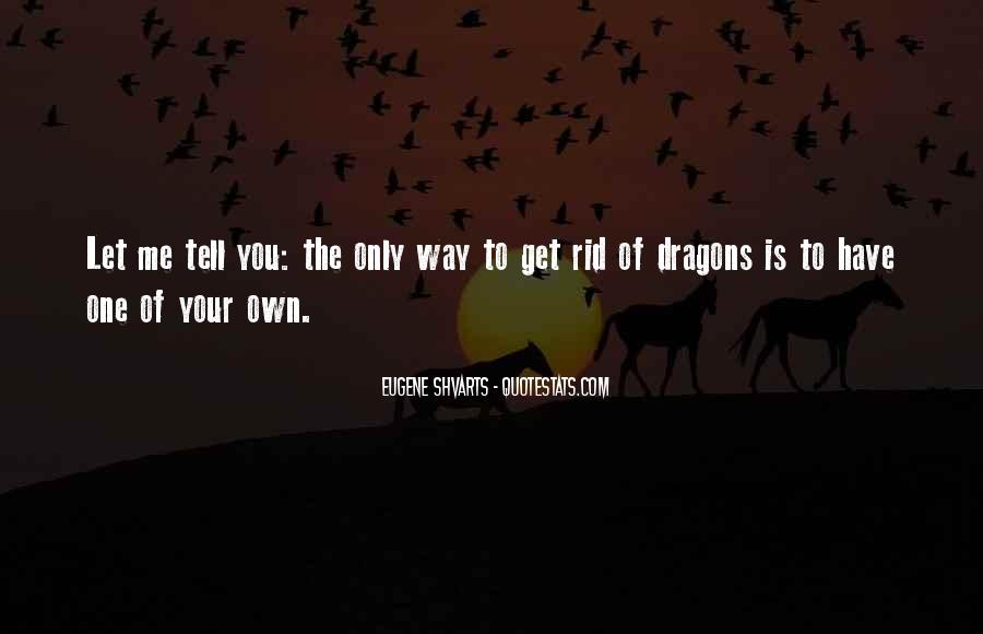 Quotes About Love And Dragons #725998
