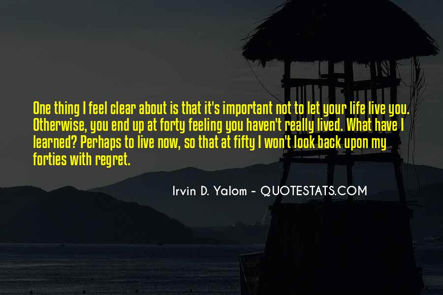 You Won't Regret Quotes #1250766