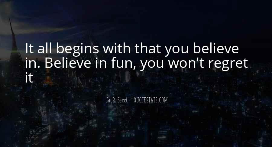 You Won't Regret Quotes #1274555